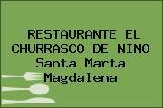 RESTAURANTE EL CHURRASCO DE NINO Santa Marta Magdalena