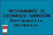 RESTAURANTE EL CUCHARAZO SABROSÓN Barranquilla Atlántico
