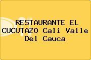 RESTAURANTE EL CUCUTAZO Cali Valle Del Cauca