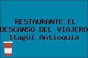 RESTAURANTE EL DESCANSO DEL VIAJERO Itagüí Antioquia