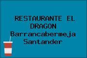 RESTAURANTE EL DRAGON Barrancabermeja Santander