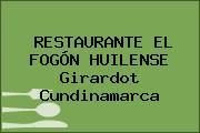 RESTAURANTE EL FOGÓN HUILENSE Girardot Cundinamarca