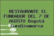 RESTAURANTE EL FUNDADOR DEL 7 DE AGOSTO Bogotá Cundinamarca