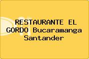 RESTAURANTE EL GORDO Bucaramanga Santander