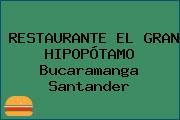 RESTAURANTE EL GRAN HIPOPÓTAMO Bucaramanga Santander