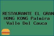 RESTAURANTE EL GRAN HONG KONG Palmira Valle Del Cauca
