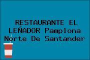 RESTAURANTE EL LEÑADOR Pamplona Norte De Santander