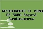 RESTAURANTE EL MANA DE SUBA Bogotá Cundinamarca