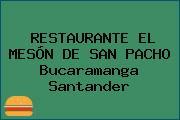 RESTAURANTE EL MESÓN DE SAN PACHO Bucaramanga Santander