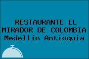 RESTAURANTE EL MIRADOR DE COLOMBIA Medellín Antioquia