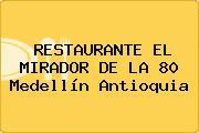 RESTAURANTE EL MIRADOR DE LA 80 Medellín Antioquia