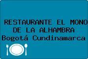 RESTAURANTE EL MONO DE LA ALHAMBRA Bogotá Cundinamarca