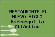 RESTAURANTE EL NUEVO SIGLO Barranquilla Atlántico