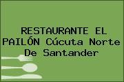 RESTAURANTE EL PAILÓN Cúcuta Norte De Santander