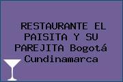 RESTAURANTE EL PAISITA Y SU PAREJITA Bogotá Cundinamarca