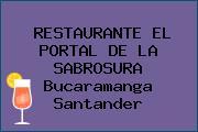 RESTAURANTE EL PORTAL DE LA SABROSURA Bucaramanga Santander