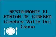 RESTAURANTE EL PORTON DE GINEBRA Ginebra Valle Del Cauca