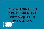 RESTAURANTE EL PUNTO SABROSO Barranquilla Atlántico