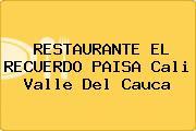 RESTAURANTE EL RECUERDO PAISA Cali Valle Del Cauca