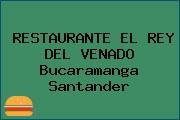 RESTAURANTE EL REY DEL VENADO Bucaramanga Santander