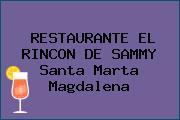 RESTAURANTE EL RINCON DE SAMMY Santa Marta Magdalena
