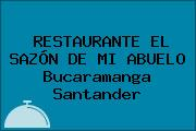 RESTAURANTE EL SAZÓN DE MI ABUELO Bucaramanga Santander