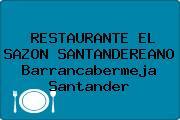 RESTAURANTE EL SAZON SANTANDEREANO Barrancabermeja Santander