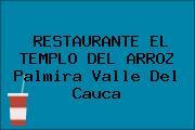 RESTAURANTE EL TEMPLO DEL ARROZ Palmira Valle Del Cauca