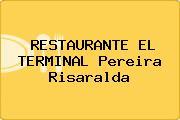 RESTAURANTE EL TERMINAL Pereira Risaralda