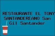 RESTAURANTE EL TONY SANTANDEREANO San Gil Santander