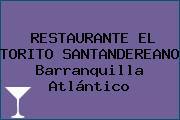 RESTAURANTE EL TORITO SANTANDEREANO Barranquilla Atlántico