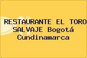 RESTAURANTE EL TORO SALVAJE Bogotá Cundinamarca