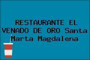RESTAURANTE EL VENADO DE ORO Santa Marta Magdalena
