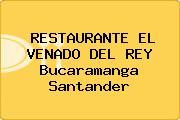 RESTAURANTE EL VENADO DEL REY Bucaramanga Santander