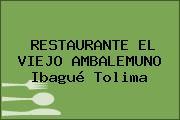 RESTAURANTE EL VIEJO AMBALEMUNO Ibagué Tolima