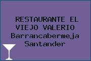 RESTAURANTE EL VIEJO VALERIO Barrancabermeja Santander