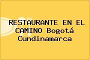 RESTAURANTE EN EL CAMINO Bogotá Cundinamarca