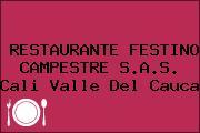 RESTAURANTE FESTINO CAMPESTRE S.A.S. Cali Valle Del Cauca
