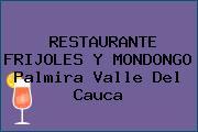 RESTAURANTE FRIJOLES Y MONDONGO Palmira Valle Del Cauca