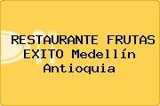 RESTAURANTE FRUTAS EXITO Medellín Antioquia