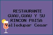 RESTAURANTE GUAU.GUAU Y SU RINCON PAISA Valledupar Cesar