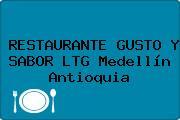RESTAURANTE GUSTO Y SABOR LTG Medellín Antioquia