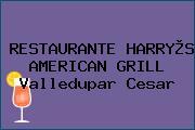 RESTAURANTE HARRY®S AMERICAN GRILL Valledupar Cesar