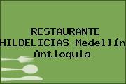 RESTAURANTE HILDELICIAS Medellín Antioquia
