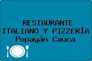 RESTAURANTE ITALIANO Y PIZZERÍA Popayán Cauca
