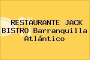 RESTAURANTE JACK BISTRO Barranquilla Atlántico