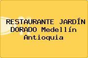 RESTAURANTE JARDÍN DORADO Medellín Antioquia