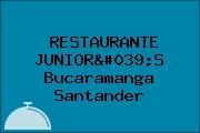 RESTAURANTE JUNIOR'S Bucaramanga Santander
