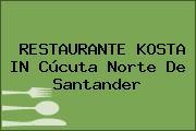 RESTAURANTE KOSTA IN Cúcuta Norte De Santander
