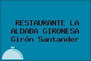 RESTAURANTE LA ALDABA GIRONESA Girón Santander